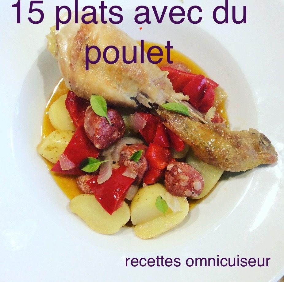 sélection de 15 recettes avec du poulet réalisées à l'omnicuiseur vitalité