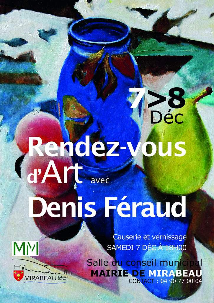 MIRABEAU : Exposition Denis FERAUD peintre