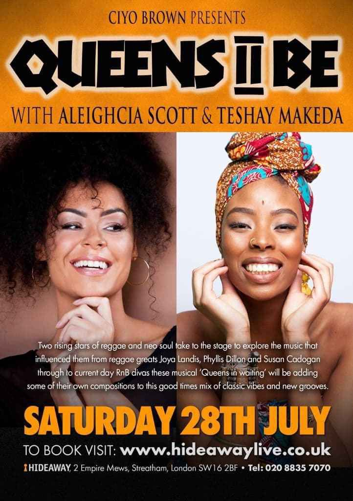Teshay Makeda will be performing this coming Saturday 28th July at the Hide Away