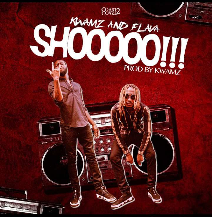 SHOOOOO – Latest release of KWAMZ & FLAVA