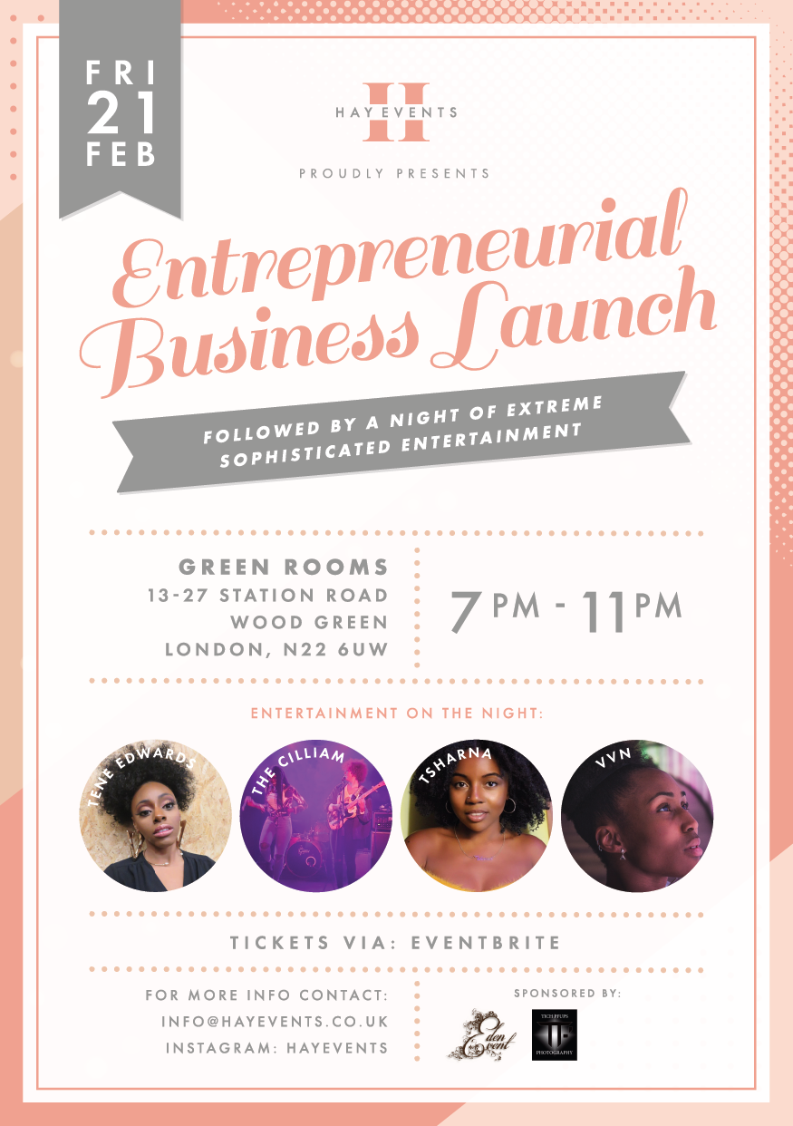 Hay Events proudly presents a business launch followed by a night of great entertainment.