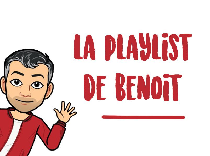 La playlist de Benoit