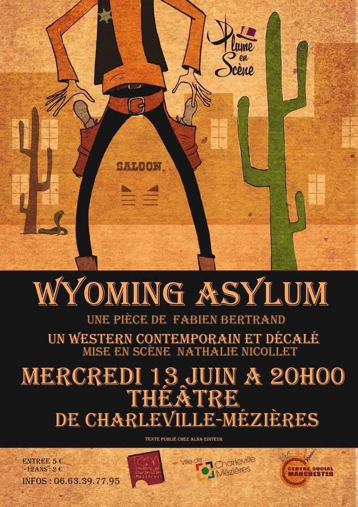 "Spectacles - ""Wyoming asylum"" - 13 juin 2018"