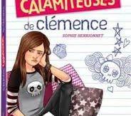 Les journées calamiteuses de Clémence, Sophie Henrionnet, Playbac, 2017
