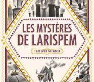 Les mystères de Larispem : 2 Les jeux du siècle, Lucie Pierrat-Pajot, Gallimard Jeunesse, 2017