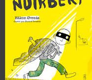Noirbert, Hakon, Ovreas, La joie de Lire, 2017