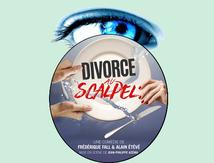 Divorce au Scalpel - Impressions