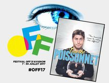 #OFF17 - Timothé Poissonnet dans le bocal - Impressions
