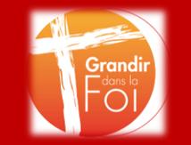 Grandir dans la Foi