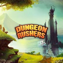 Dungeon Rushers arrive sur iOS & Android le 23 Février