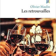 Les retrouvailles - Olivier Maulin