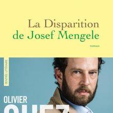 La Disparition de Josef Mengele - Olivier Guez