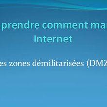 Comprendre comment marche Internet #12 : Les DMZ