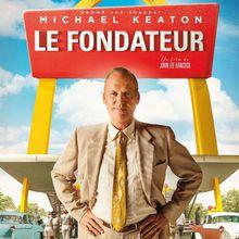 Critique Ciné : Le Fondateur (2016)