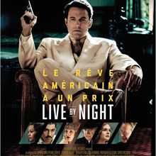 Critique Ciné : Live by Night (2017)