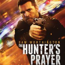 Critique Ciné : The Hunter's Prayer (2017)