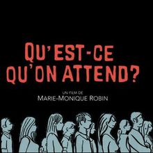 Qu'est-ce qu'on attend ? - La transition écologique par l'exemple, documentaire de Marie-Monique ROBIN