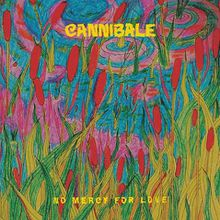 """Cannibale - """"no mercy for love"""" (2017)"""