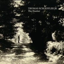 "Thomas Schoeffler Jr. - ""the hunter"" (2017)"