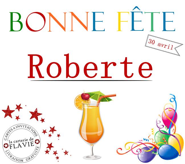 En ce 30 avril, nous souhaitons une bonne fête à Roberte