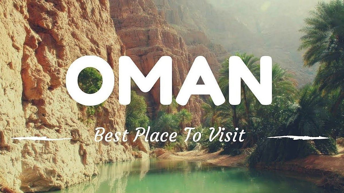 WHAT TO DO IN OMAN : Complete GUIDE TO VISIT OMAN