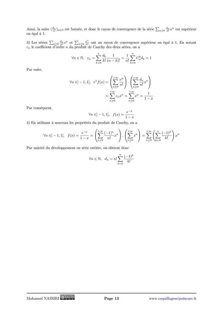 243 - Convergence des séries entières, propriétés de la somme. Exemples et applications.