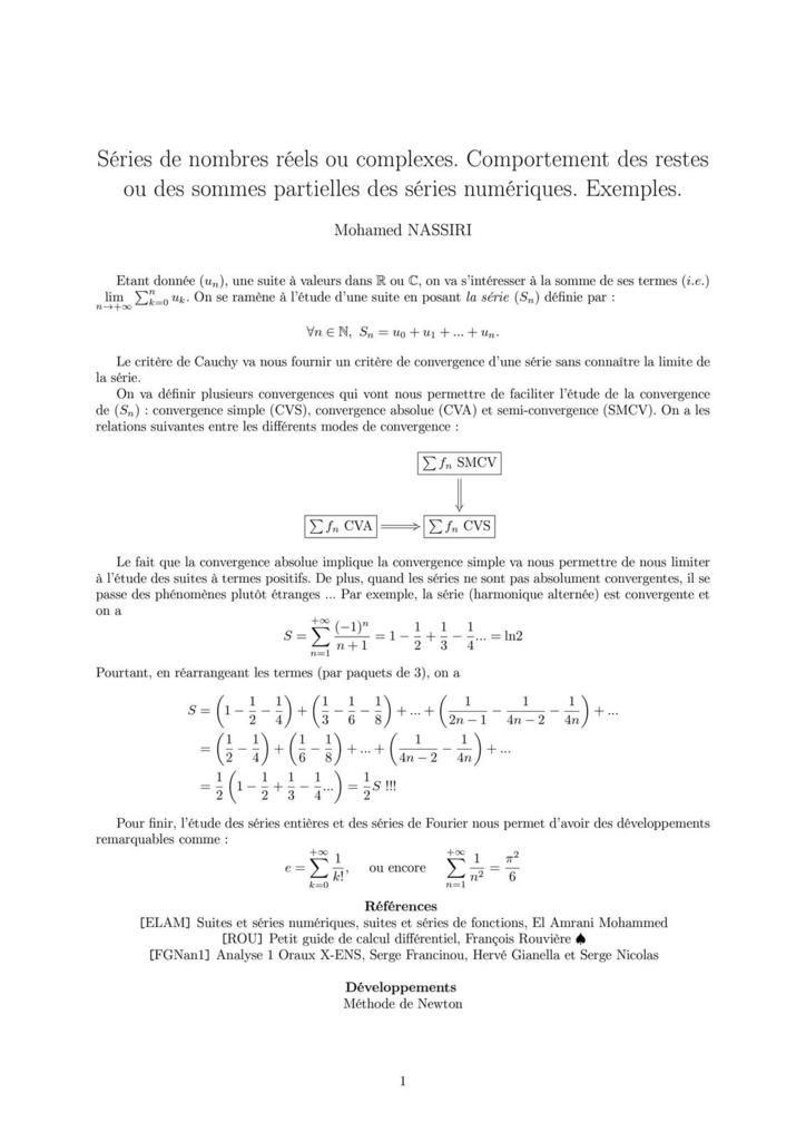 230 - Séries de nombres réels ou complexes. Comportement des restes ou des sommes partielles des séries numériques. Exemples.