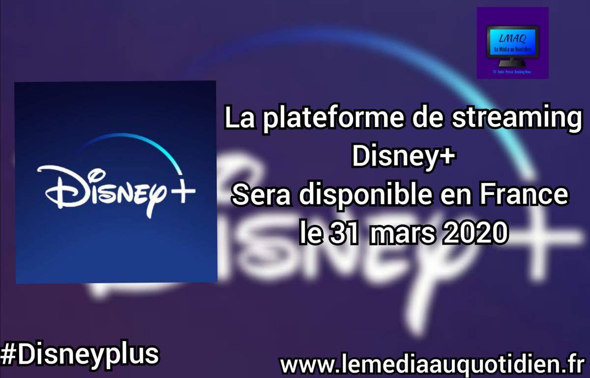 [VIDÉO] - Disney+ débarque en France le 31 mars 2020