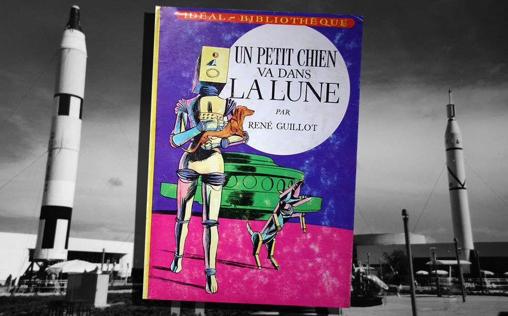 RENÉ GUILLOT - UN PETIT CHIEN VA DANS LA LUNE (1969)