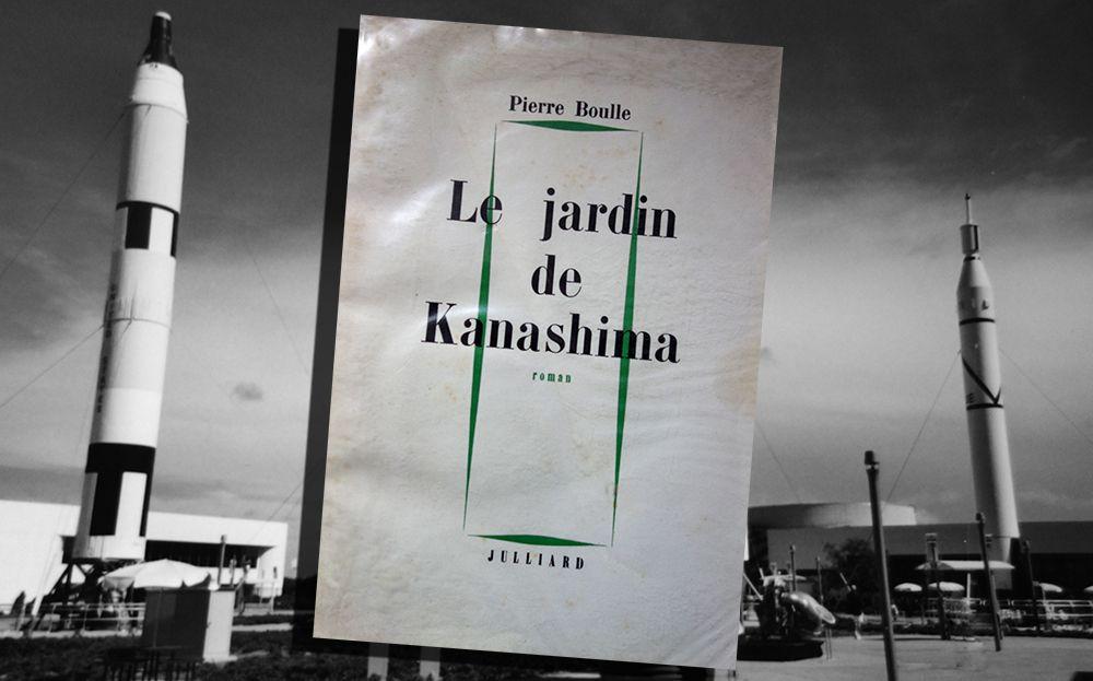 PIERRE BOULLE - LE JARDIN DE KANASHIMA (1964)