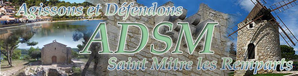 ADSM - Agissons et Défendons Saint Mitre les Remparts