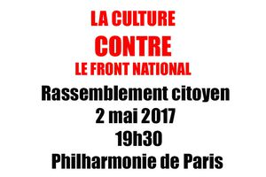 La culture contre le FN, rassemblement citoyen mardi