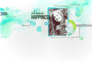 Choose Happiness_DT Scrap&Co