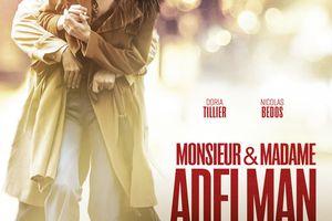 MONSIEUR & MADAME ADELMAN (MAKING-OF) Une transformation physique impressionnante ! Le 8 mars 2017 au cinéma