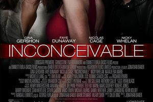 Inconceivable (BANDE ANNONCE VO 2017) avec Nicolas Cage, Faye Dunaway