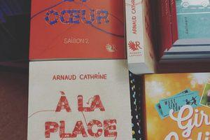 A la place du coeur (Saison 2) - Arnaud Cathrine