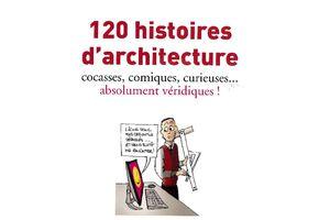 120 histoires d'architecture