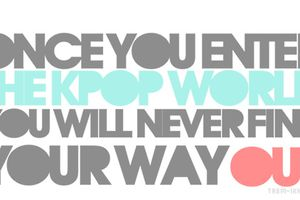 La KPop partie 5 : Ce qu'il faut savoir si tu veux être fan !