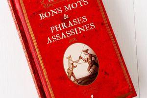 Bons Mots & Phrases Assassines