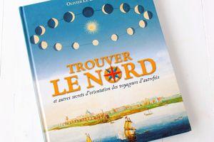 Trouver le Nord, Olivier Le Carrer