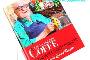 Jean Pierre Coffe, Coups de Coeur & Coups de Fourchette
