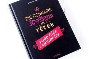 Le Dictionnaire Erotique des Rêves, 1000 clés et symboles, par Kelly Sullivan Walden