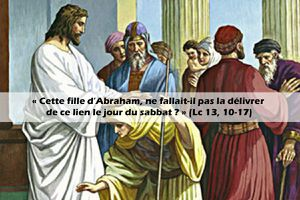 Lc 13,10-17 Le jour du Seigneur vécu par une femme courbée