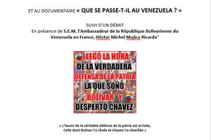 Le Collectif Entre Amis, avec le soutien du Comité local Rouges Vifs I.D.F, vous invite à la présentation du journal « CUBAINFORMATION Printemps 2017 » et au documentaire « Que se passe-t-il au Venezuela ? », suivi d'un débat avec S.E.M. l'Ambassadeur de la République Bolivarienne du Venezuela en France, Héctor Michel Mujica Ricardo, le samedi 8 juillet 2017 à 16h00