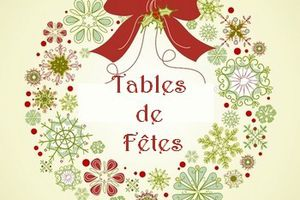 Tables de fêtes....