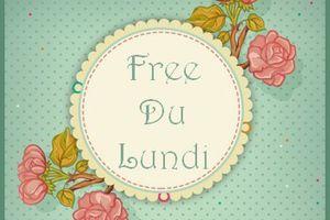 Free du lundi.... douceur pascale