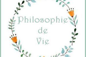 Philosophie de vie - Fanfreluches de Mary - 1 - 1
