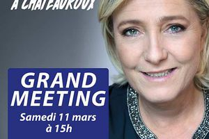 GRAND MEETING DE MARINE LE PEN A CHATEAUROUX LE 11 MARS 2017