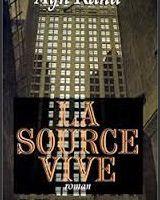 La Source vive - Ayn Rand