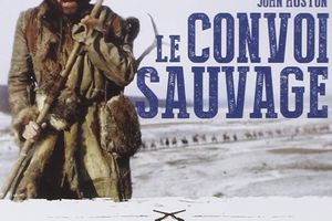 LE CONVOI SAUVAGE (Man in the Wilderness)